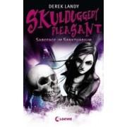 Skulduggery Pleasant 04. Sabotage im Sanktuarium by Derek Landy