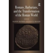 Romans, Barbarians, and the Transformation of the Roman World by Danuta Shanzer