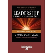 Leadership from the Inside Out (1 Volume Set) by Kevin Cashman