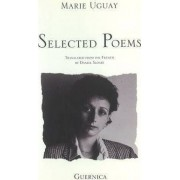 Selected Poems, 1975-81 by Marie Uguay