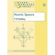 Atomic Spectra by T. P. Softley