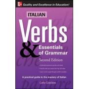 Italian Verbs and Essentials of Grammar by Carlo Graziano