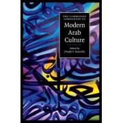 The Cambridge Companion to Modern Arab Culture by Dwight F. Reynolds
