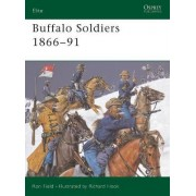 Buffalo Soldiers 1866-91 by Ron Field