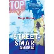 Street-Smart Advertising by Margo Berman