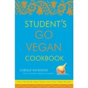 Students Go Vegan Cookbook by Carole Raymond