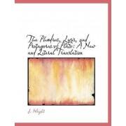 The Phaedrus, Lysis, and Protagoras of Plato by J Wright