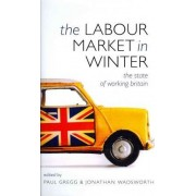 The Labour Market in Winter 2010 by Paul A. Gregg