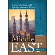 The Middle East: A History by William Ochsenwald