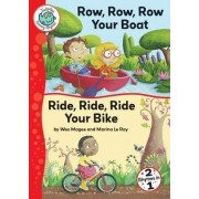 Row, Row, Row Your Boat; Ride Your Bike by Wes Magee