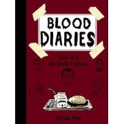 Blood Diaries: Tales of a 6th-Grade Vampire by Marissa Moss