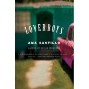 Loverboys by Ana Castillo