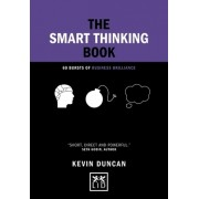 The Smart Thinking Book: 60 Bursts of Business Brilliance