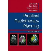 Practical Radiotherapy Planning by Jane Dobbs