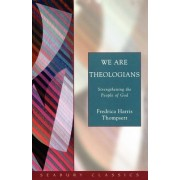 We Are Theologians: Strengthening the People of God