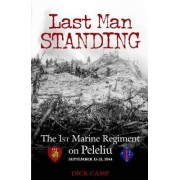 Last Man Standing by Dick Camp