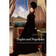 Naples and Napoleon by John A. Davis