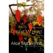 Child of My Heart by Alice McDermott