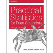 Practical Statistics for Data Scientists by Peter Bruce