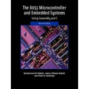 The 8051 Microcontroller and Embedded Systems by Janice G. Mazidi