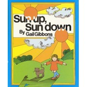 Sun Up, Sun Down by Gail Gibbons