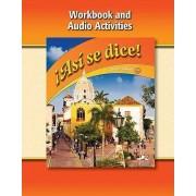 Asi Se Dice! Level 1a, Workbook and Audio Activities by Conrad Schmitt
