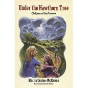 Under the Hawthorn Tree by Marita Conlon-McKenna