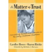 A Matter of Trust by Carollee Howes