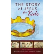 NIrV, The Story of Jesus for Kids, Paperback by Zondervan Publishing