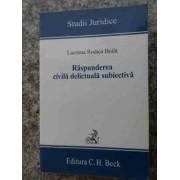 Raspunderea Civila Delictuala Subiectiva - Lacrima Rodica Boila