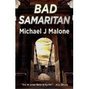 Bad Samaritan by Michael J. Malone