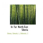 In Far North-East Siberia by Dioneo