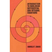 Introduction to Non-Linear Differential and Integral Equations by Harold Thayer Davis