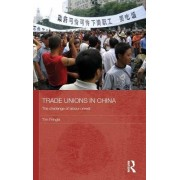 Trade Unions in China by Tim Pringle