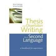 Thesis and Dissertation Writing in a Second Language by Brian Paltridge