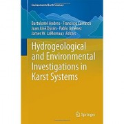 Hydrogeological and Environmental Investigations in Karst Systems (Environmental Earth Sciences)