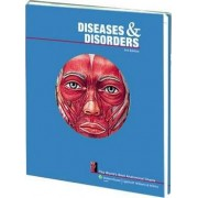 Diseases and Disorders: The World's Best Anatomical Charts by Anatomical Chart Company