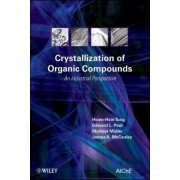 Crystallization of Organic Compounds by Hsien-Hsin Tung