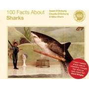 100 Facts About Sharks by David O'Doherty