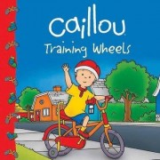 Caillou: Training Wheels by Eric Sevigny