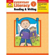 Everyday Literacy Reading and Writing, Grade 1 by Evan-Moor Educational Publishers