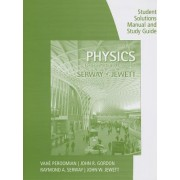 Study Guide with Student Solutions Manual, Volume 1 for Serway/Jewett's Physics for Scientists and Engineers, 9th by Raymond Serway