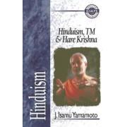 Hinduism, TM and Hare Krishna by J. Isamu Yamamoto