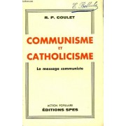 Communisme Et Catholicisme. Le Message Communiste.