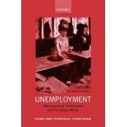 Unemployment by Professor of Economics and Director of the Center for Economic Performance Richard Layard