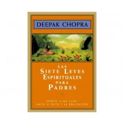 Libro Las siete leyes espirituales para padres. Deepak Chopra (M)