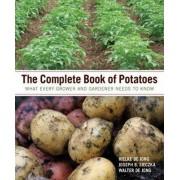 The Complete Book of Potatoes by Hielke De Jong