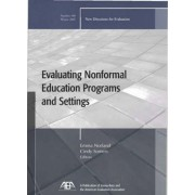 Evaluating Non-Formal Education Programs and Settings by Ev (Evaluation)