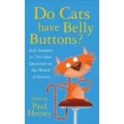 Do Cats Have Belly Buttons? by Paul Heiney