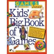 Games Magazine Junior Kids' Big Book of Games by Karen Anderson